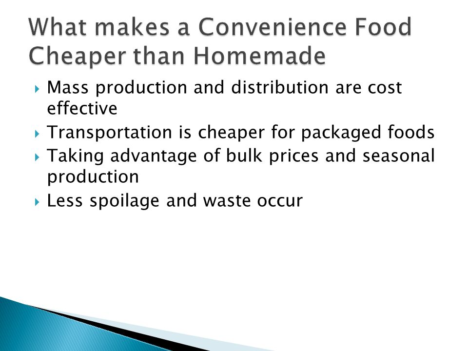 What makes a Convenience Food Cheaper than Homemade