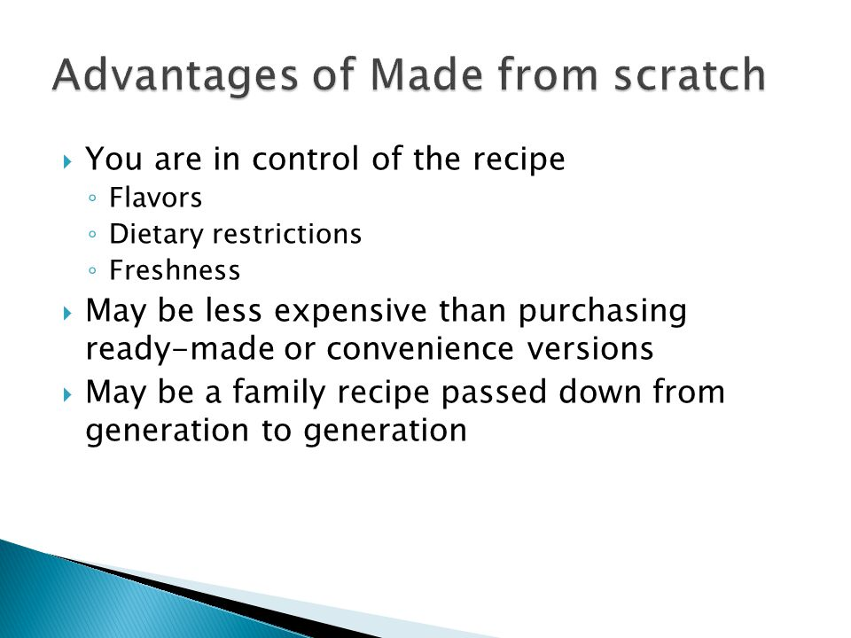 Advantages of Made from scratch