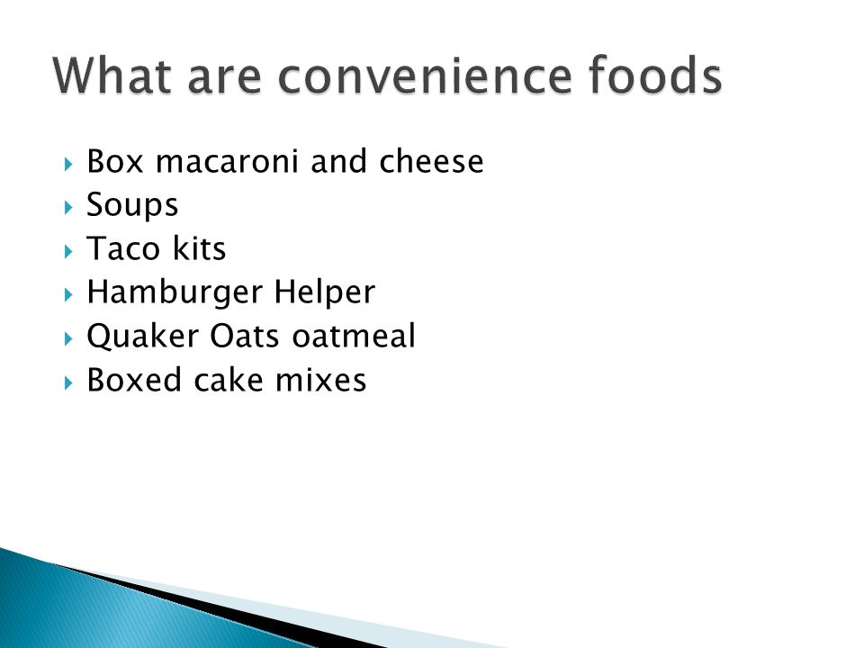 What are convenience foods