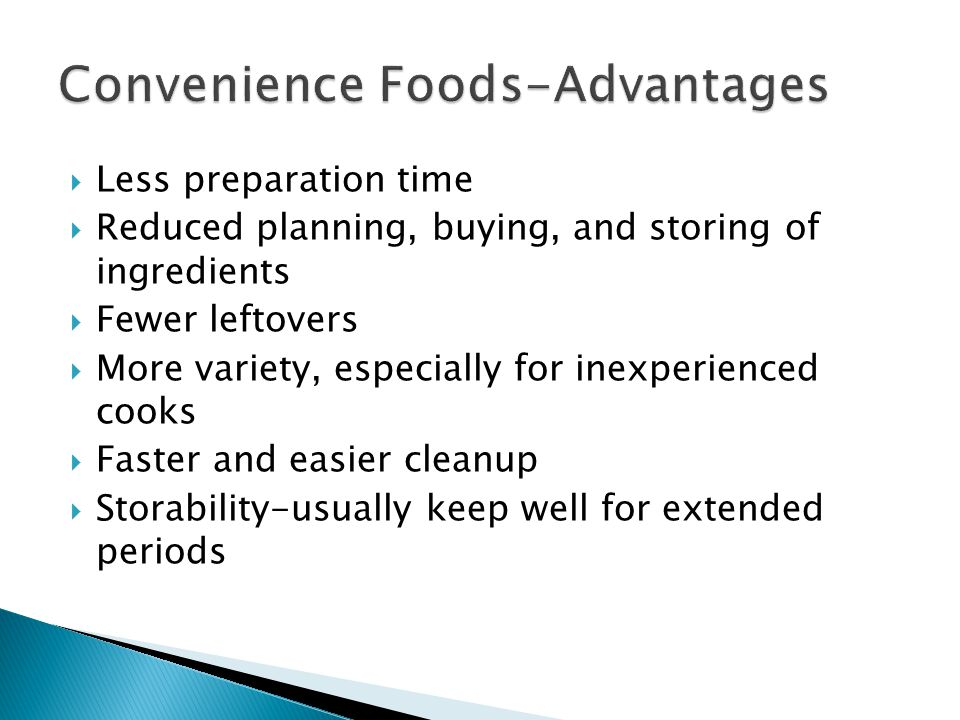 Convenience Foods-Advantages