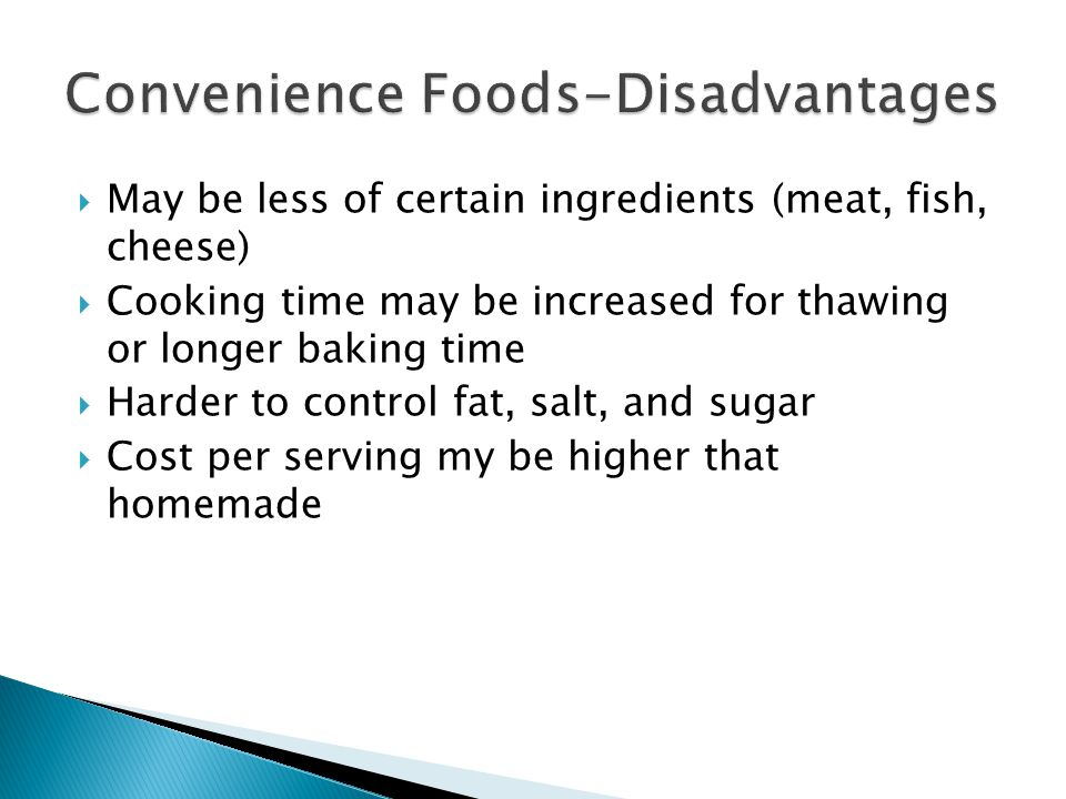 Convenience Foods-Disadvantages