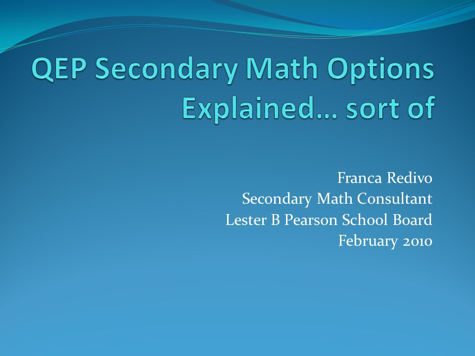 QEP Secondary Math Options Explained… sort of
