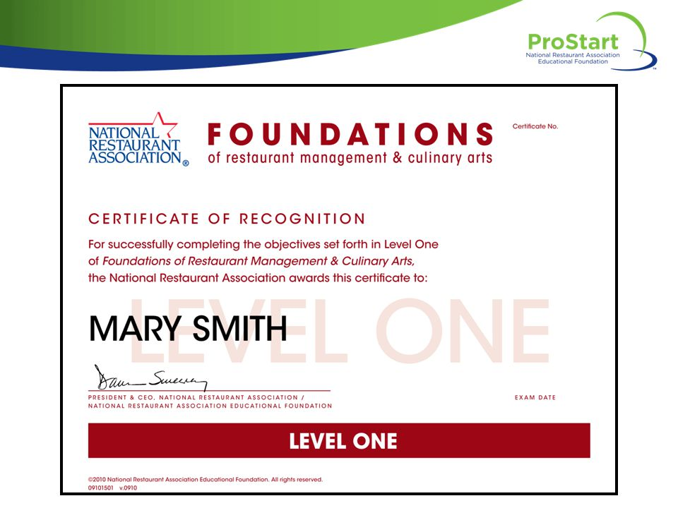 NARRATOR: Students who use the Foundations of Restaurant Management and Culinary Arts curriculum can earn exclusive certificates from the National Restaurant Association.