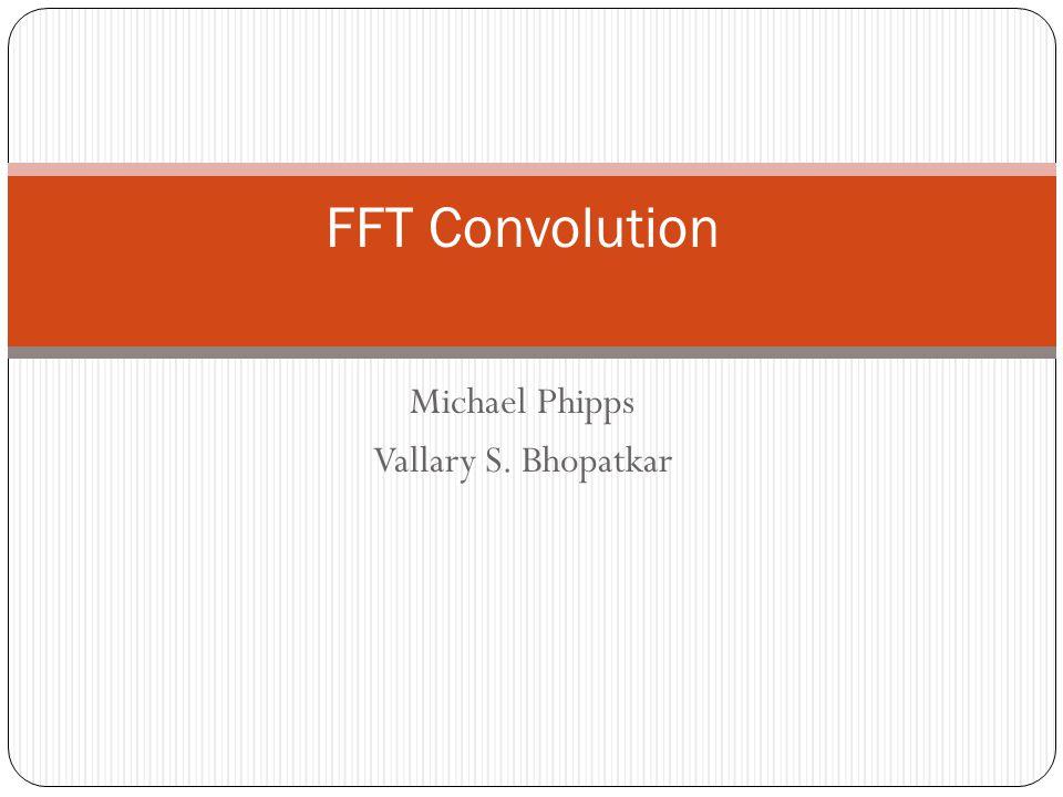 Michael Phipps Vallary S. Bhopatkar