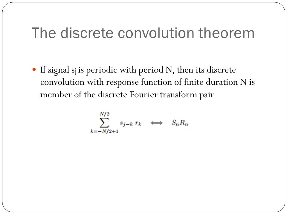 The discrete convolution theorem