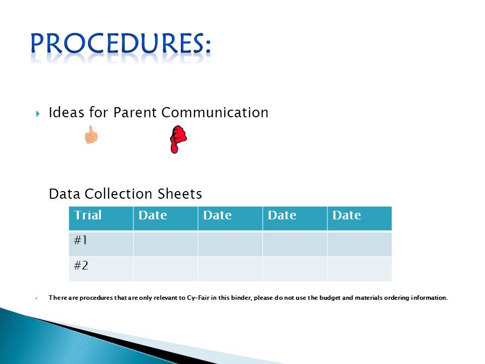 Procedures: Ideas for Parent Communication Data Collection Sheets