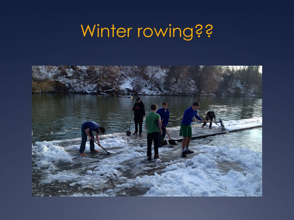 Winter rowing