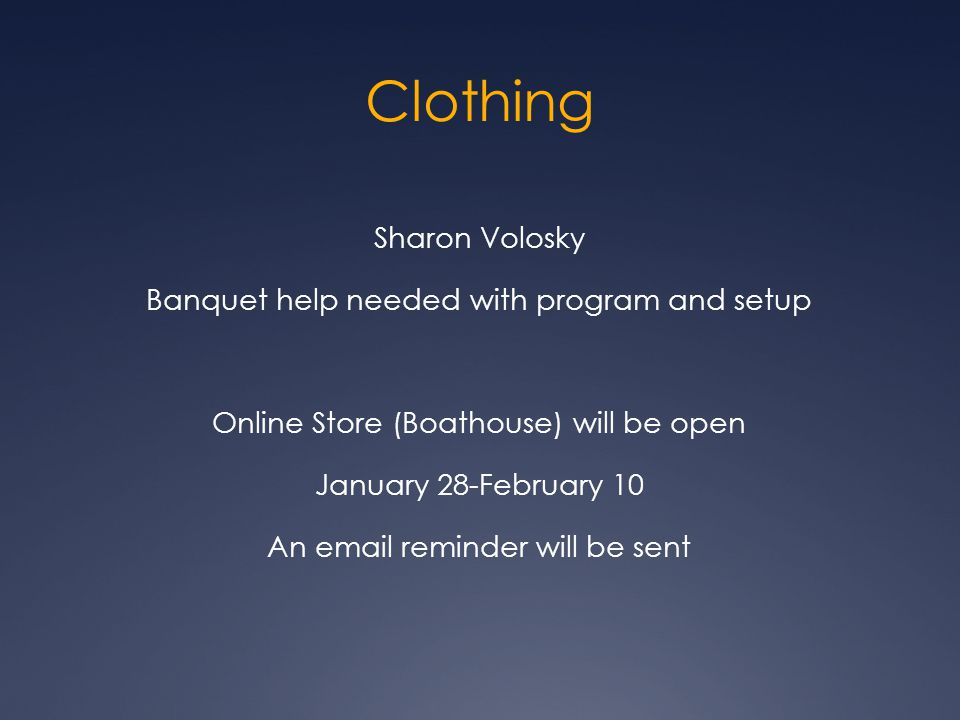 Clothing Sharon Volosky Banquet help needed with program and setup