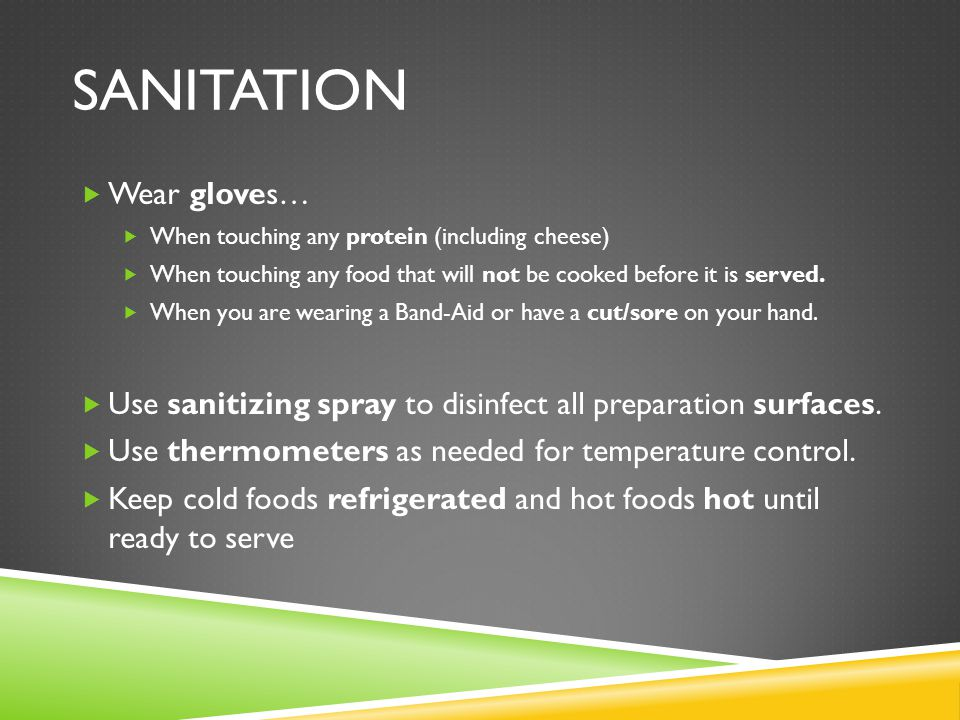 Sanitation Wear gloves…