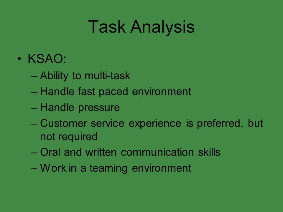 Task Analysis KSAO: Ability to multi-task