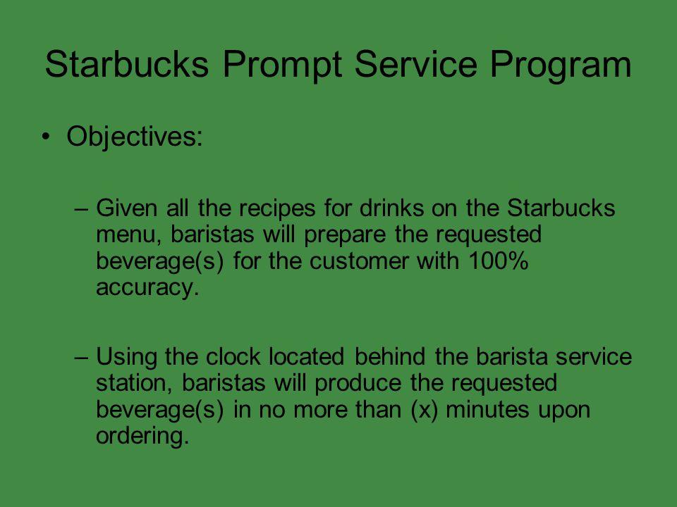 Starbucks Prompt Service Program