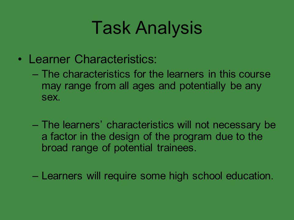 Task Analysis Learner Characteristics: