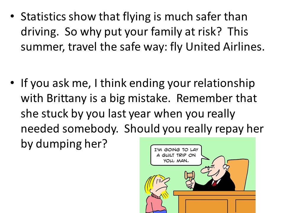 Statistics show that flying is much safer than driving