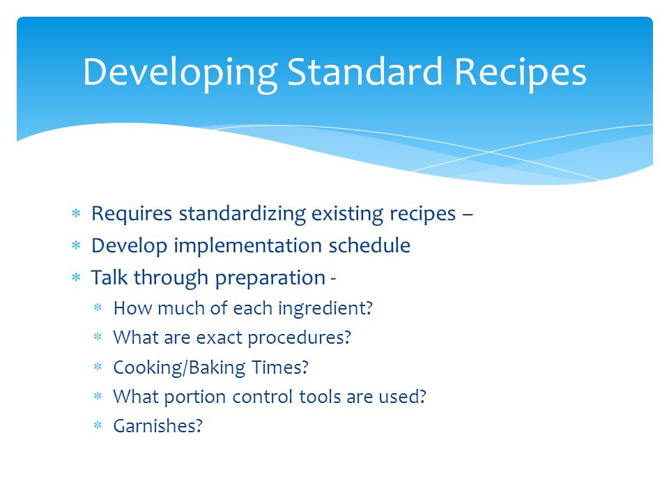Developing Standard Recipes