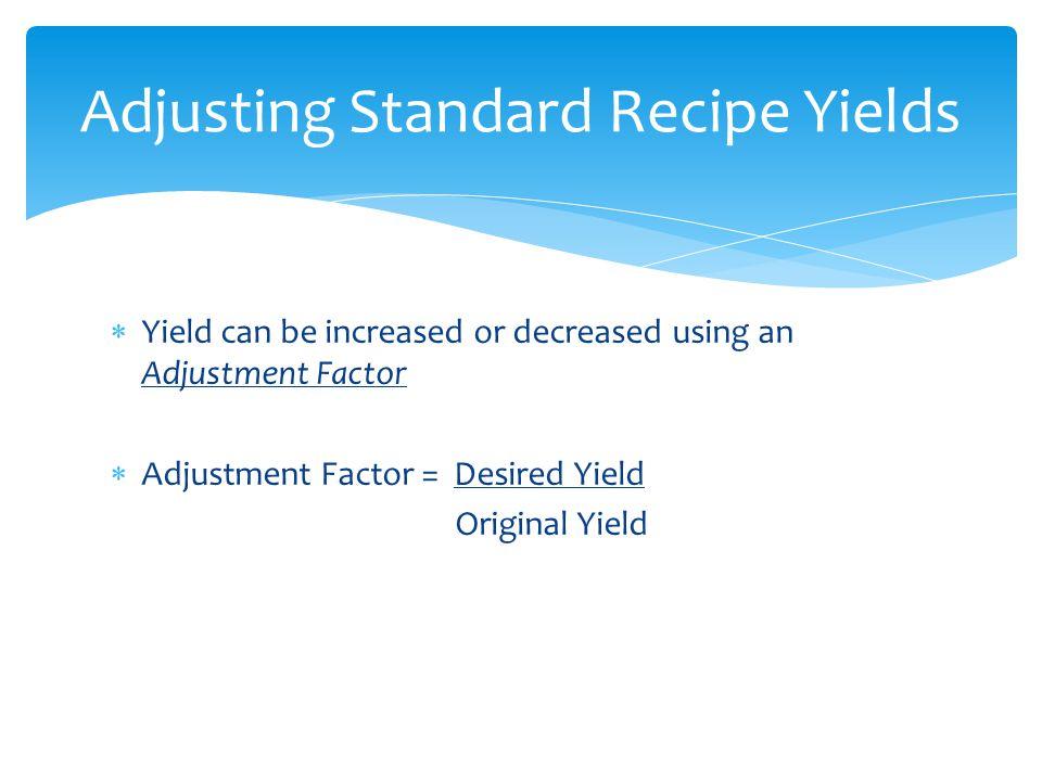 Adjusting Standard Recipe Yields