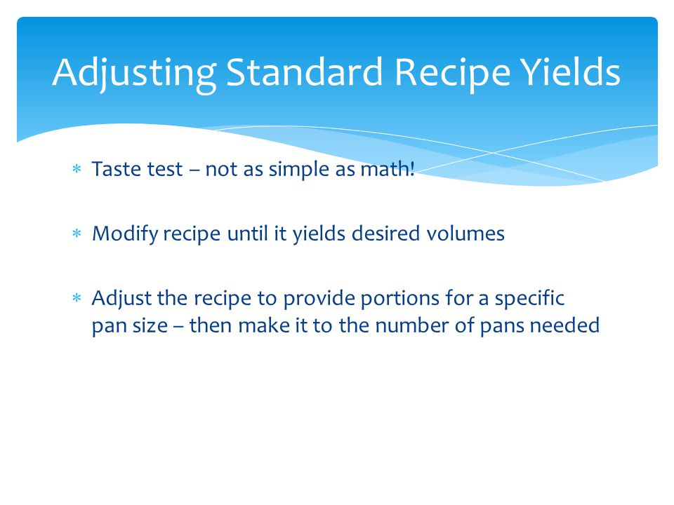 Adjusting Standard Recipe Yields