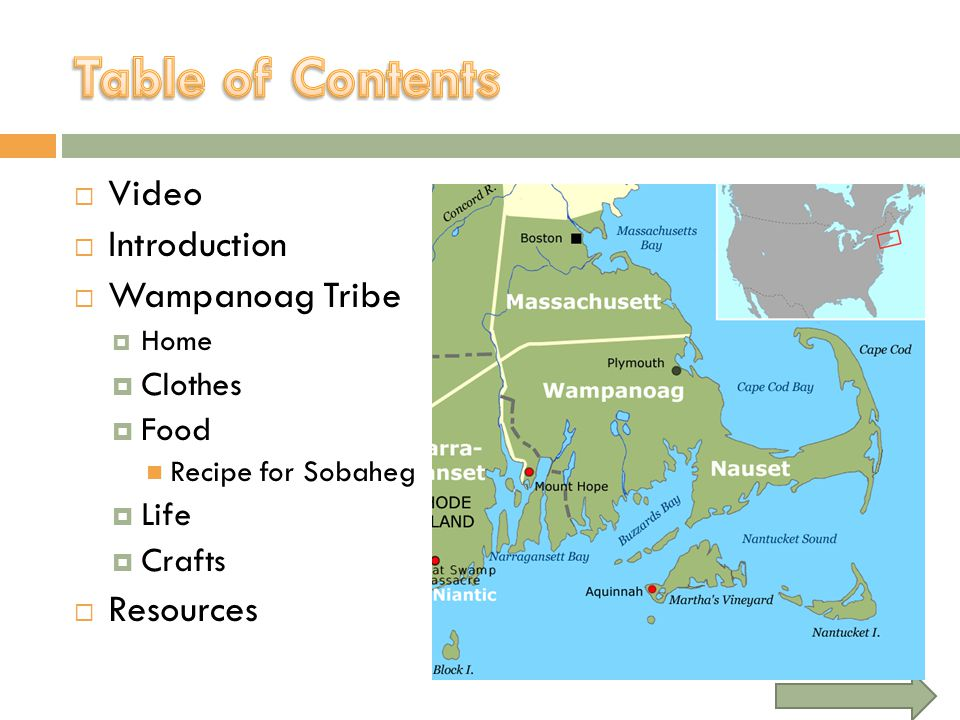 Table of Contents Video Introduction Wampanoag Tribe Resources Clothes