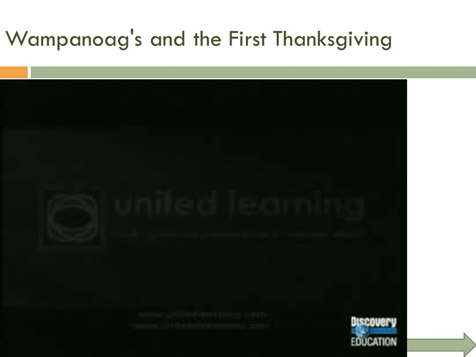 Wampanoag s and the First Thanksgiving