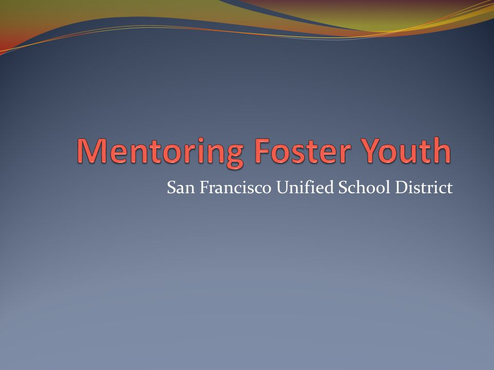 Mentoring Foster Youth
