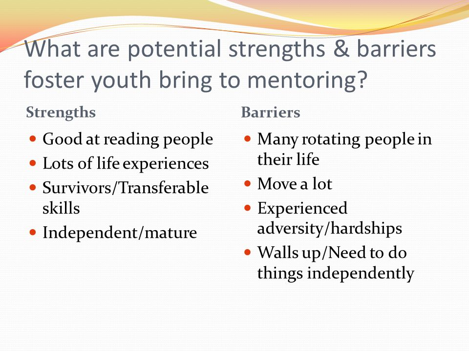 What are potential strengths & barriers foster youth bring to mentoring
