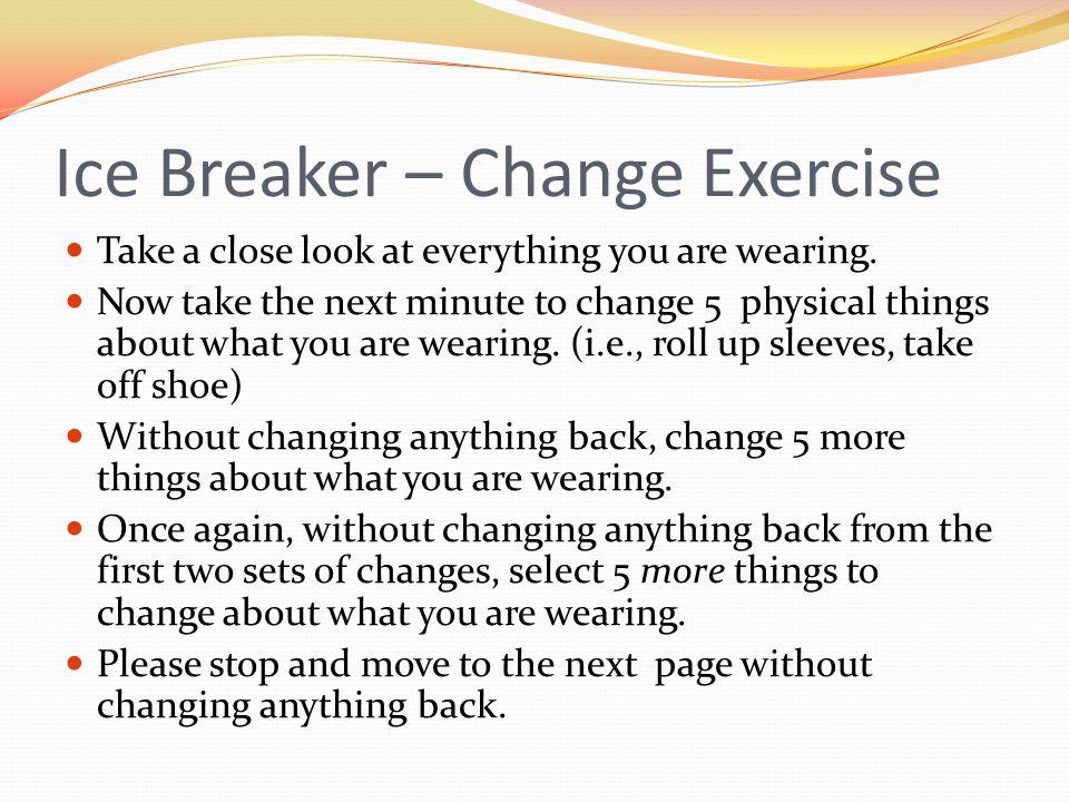 Ice Breaker – Change Exercise