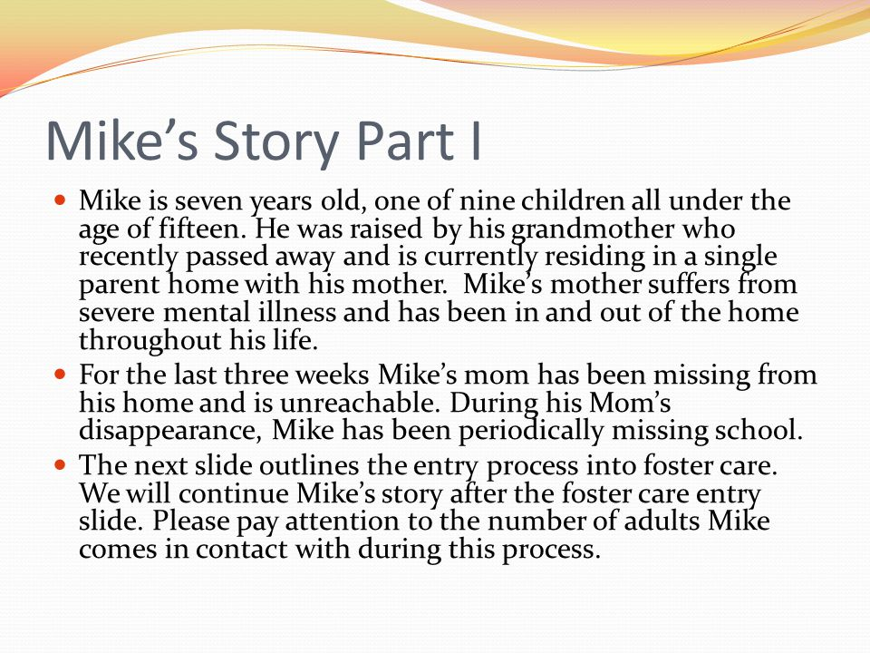 Mike's Story Part I