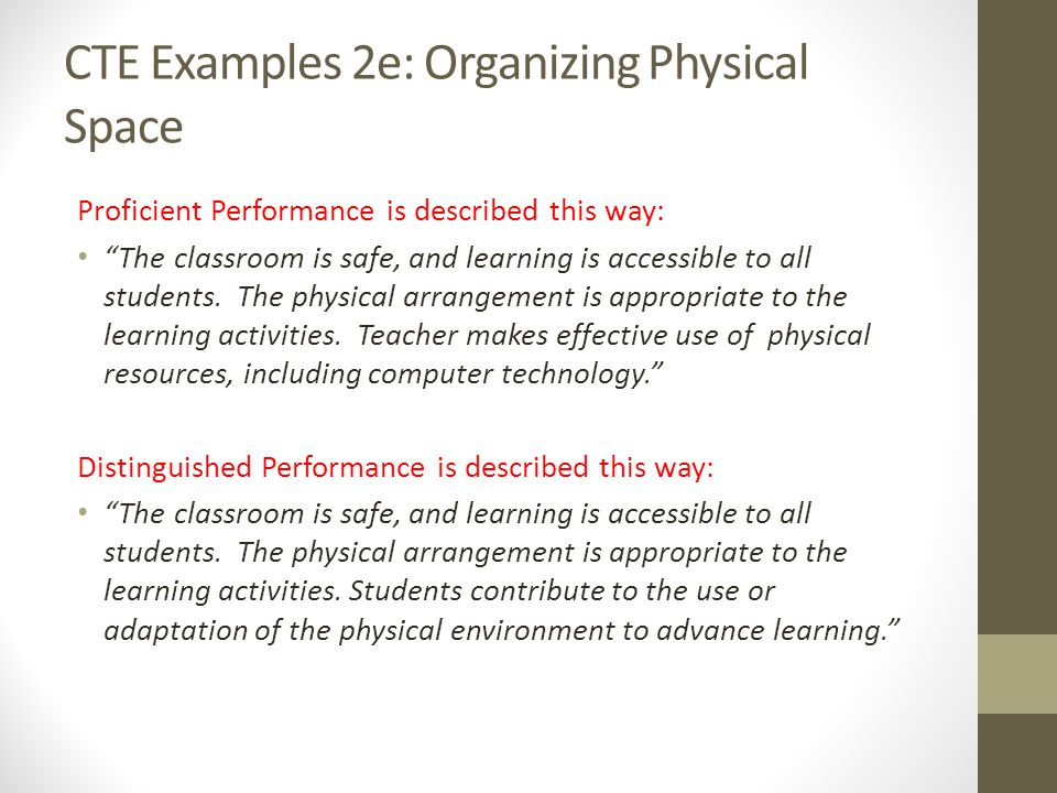 CTE Examples 2e: Organizing Physical Space