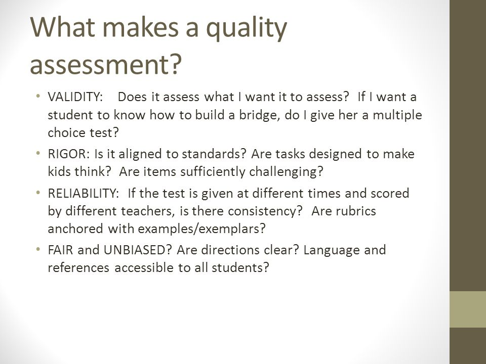 What makes a quality assessment