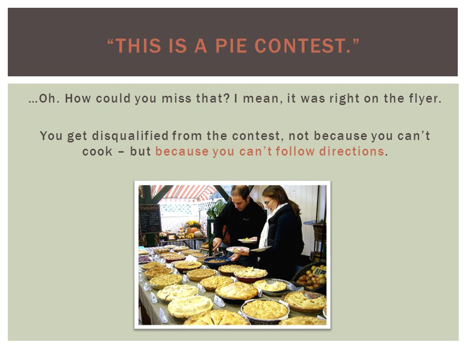 This is a pie contest.