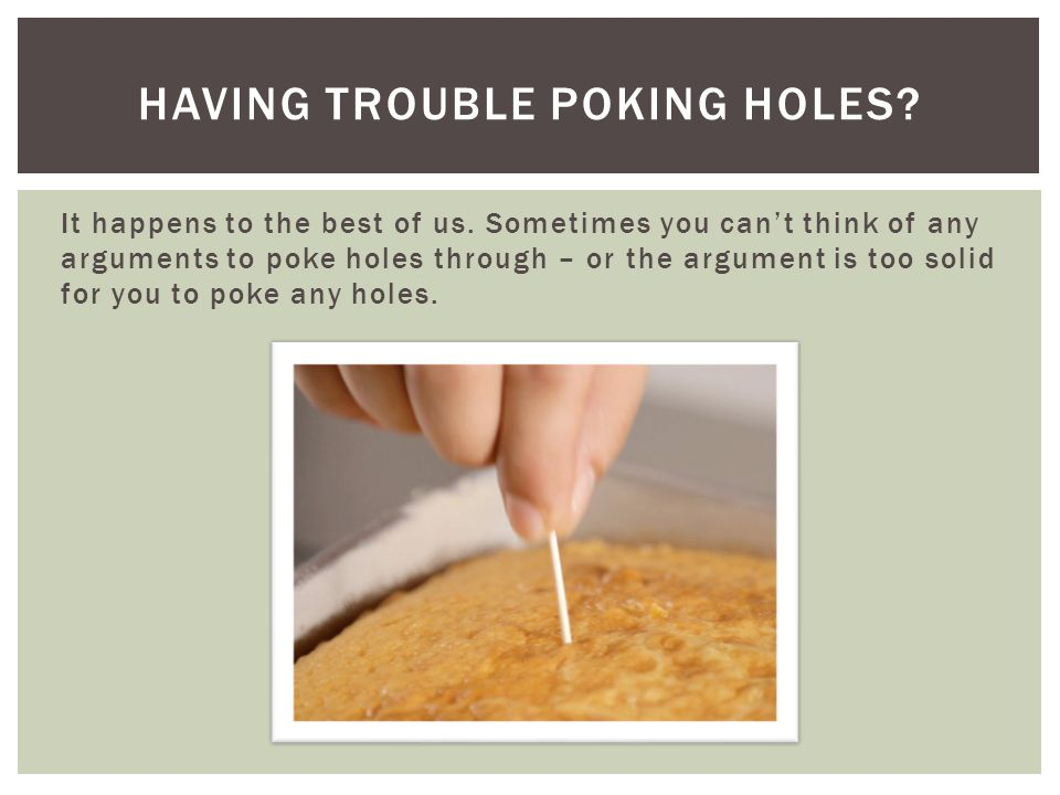 Having trouble poking holes