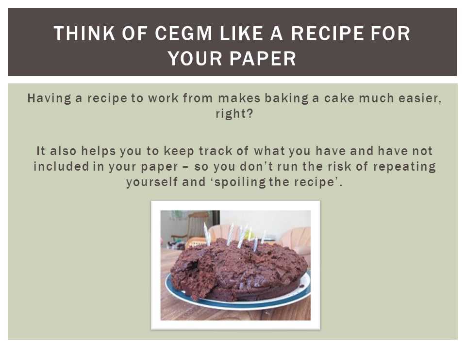 Think of cegm like a recipe for your paper