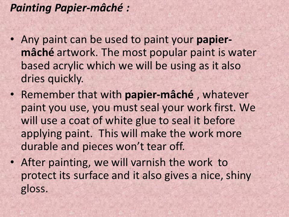 Painting Papier-mâché :