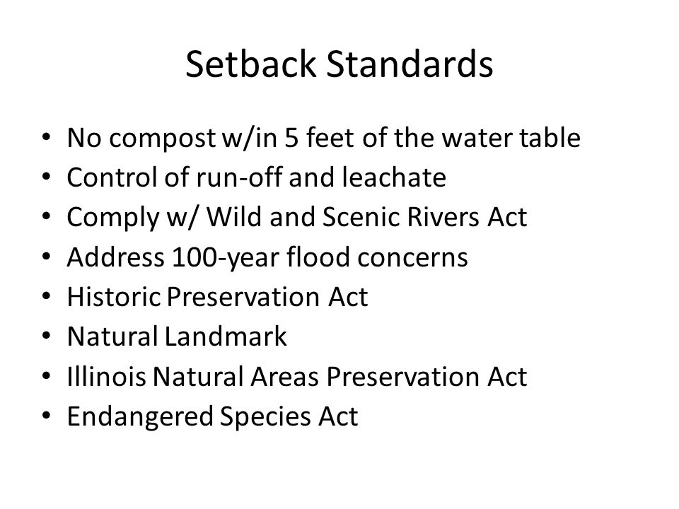 Setback Standards No compost w/in 5 feet of the water table