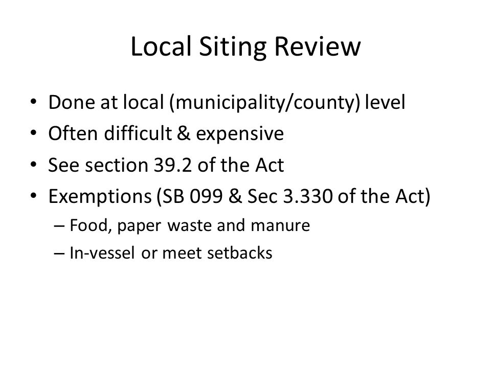 Local Siting Review Done at local (municipality/county) level