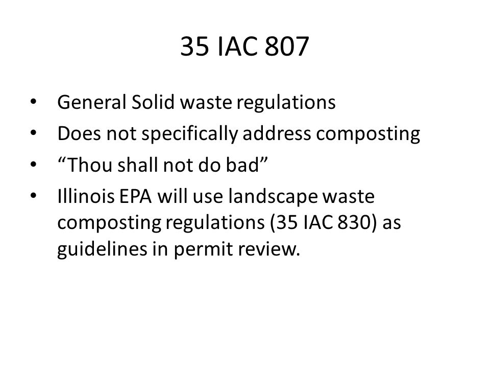 35 IAC 807 General Solid waste regulations