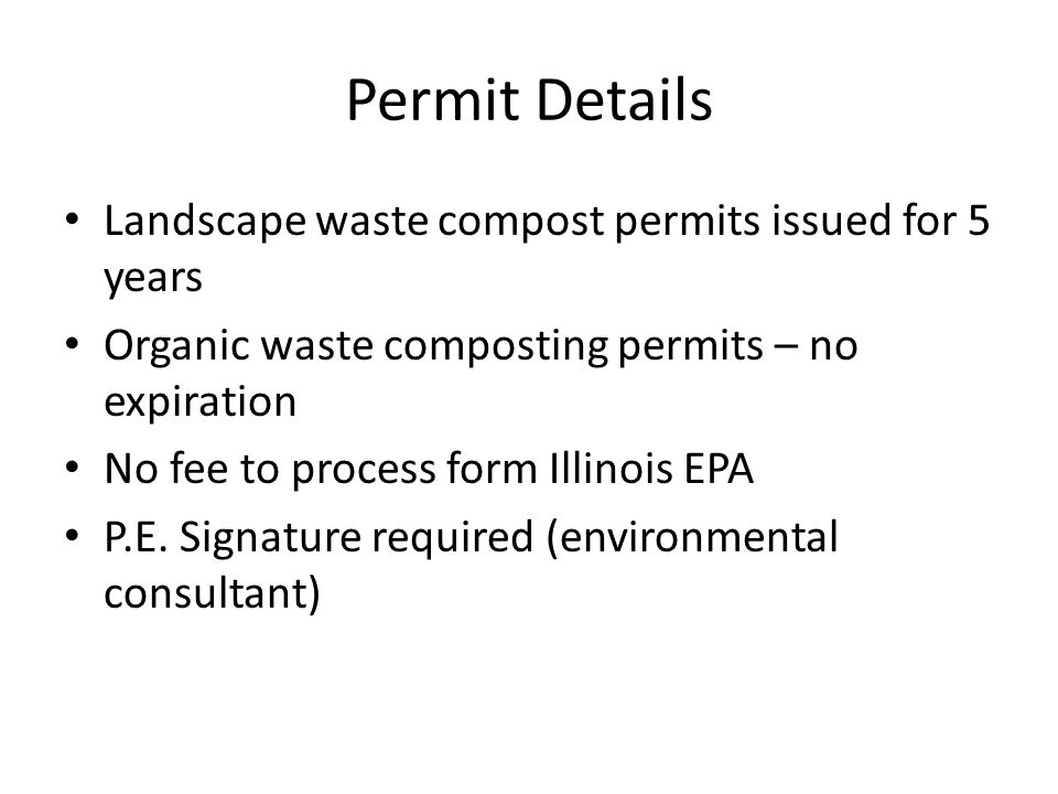 Permit Details Landscape waste compost permits issued for 5 years