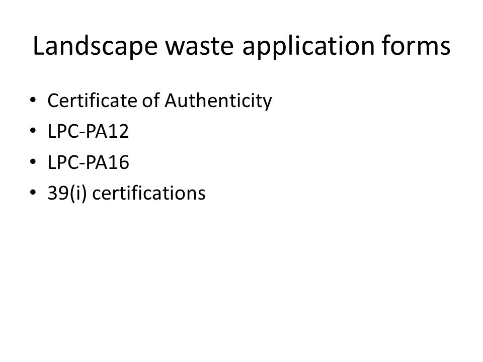 Landscape waste application forms