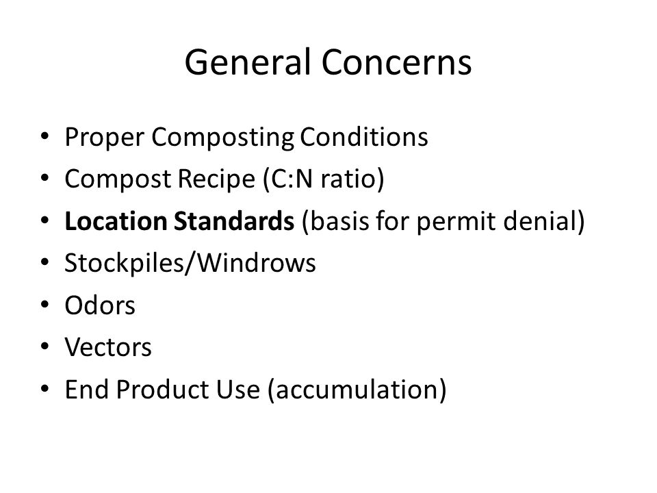 General Concerns Proper Composting Conditions