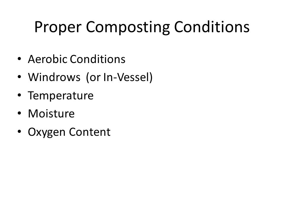 Proper Composting Conditions