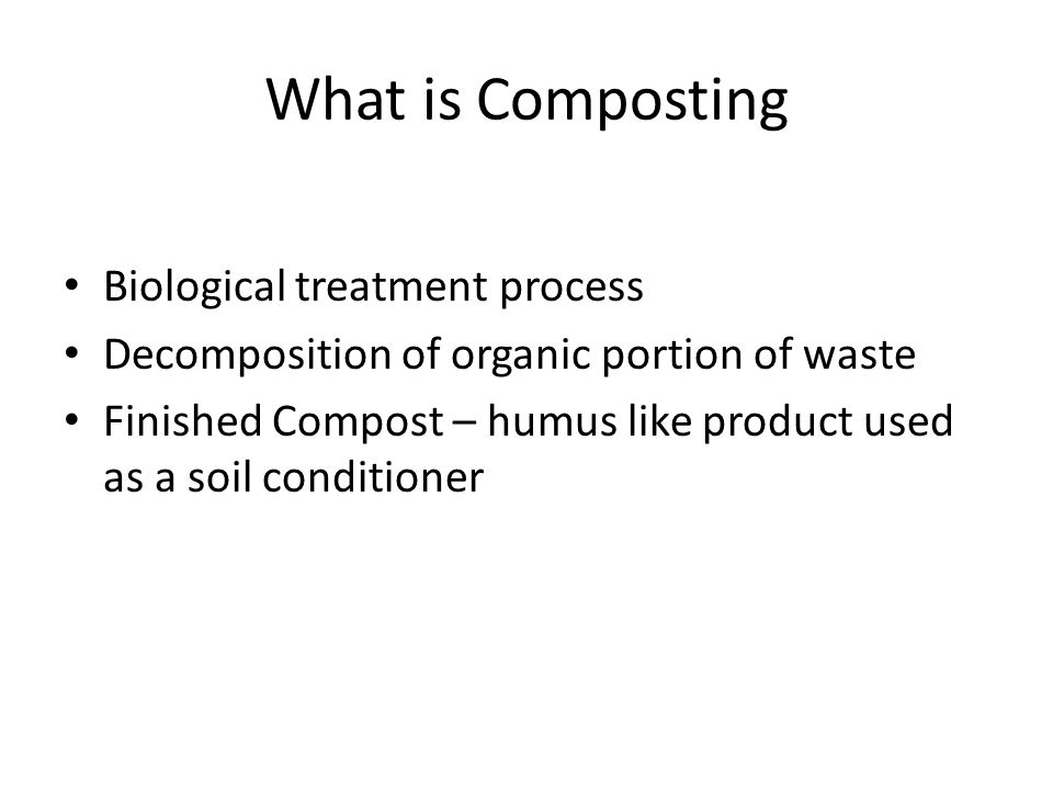 What is Composting Biological treatment process