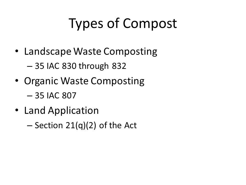 Types of Compost Landscape Waste Composting Organic Waste Composting