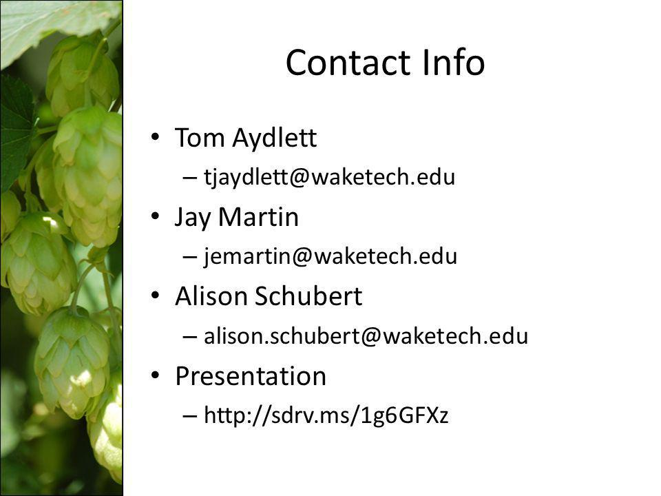 Contact Info Tom Aydlett. tjaydlett@waketech.edu. Jay Martin. jemartin@waketech.edu. Alison Schubert.