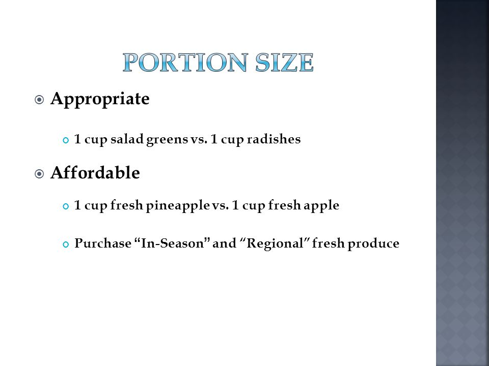 PORTION SIZE Appropriate Affordable