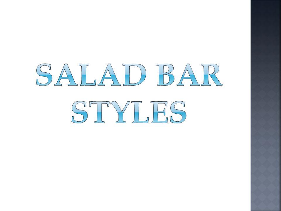 Salad Bar Styles