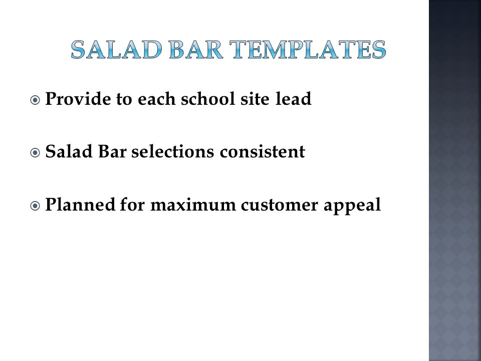 Salad Bar Templates Provide to each school site lead