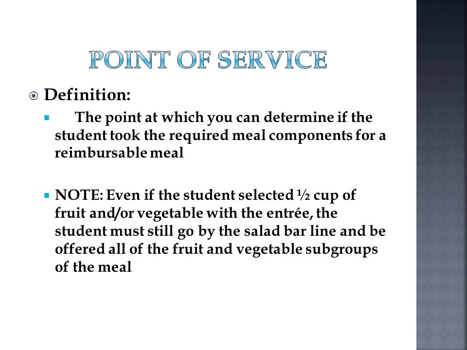 Point of Service Definition: