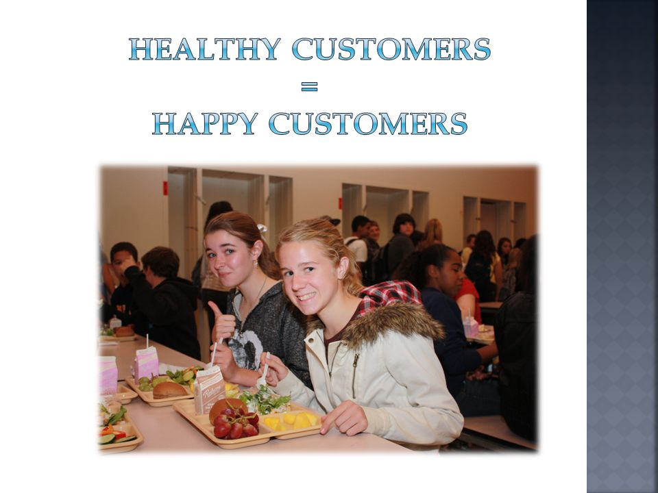 Healthy customers = happy customers