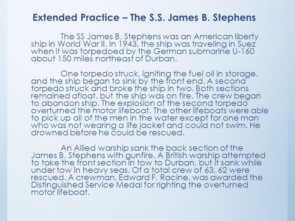 Extended Practice – The S.S. James B. Stephens