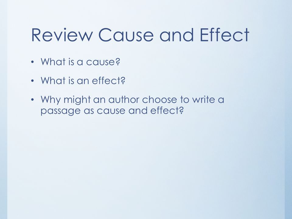 Review Cause and Effect