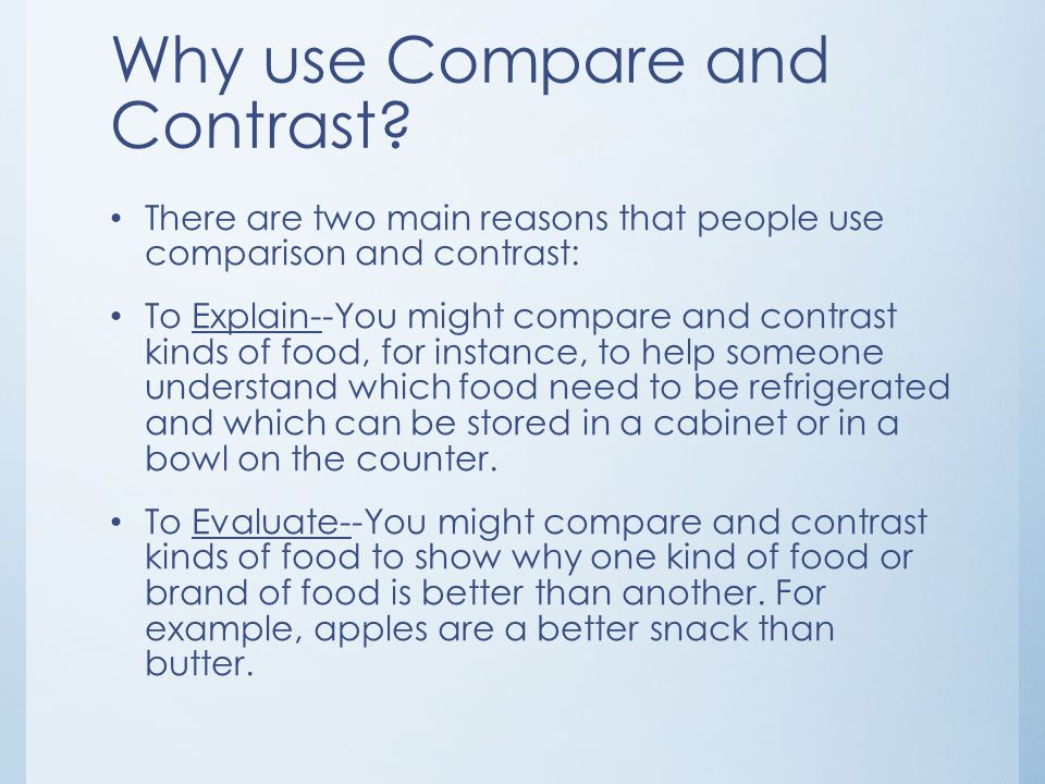 Why use Compare and Contrast